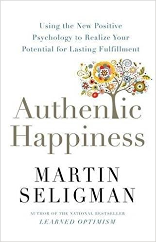 My Home With a View Reading List: Authentic Happiness, Martin Seligman